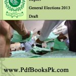Post Election Review Report General Elections 2013 by pdfbookspk