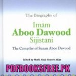 The Biography of Imam Aboo Dawood r.a