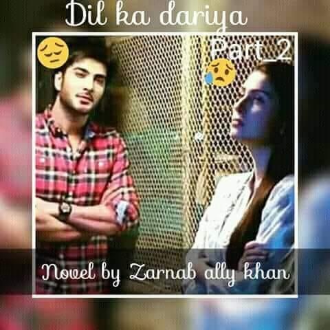 Dil Ka Darya Novel by Zarnab Ali Full PDF